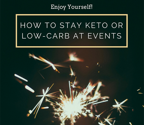 Party Food: How to Stay Low Carb at Events